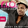 R.I.O. feat. U-Jean – Ready Or Not